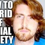 how to overcome social anxiety