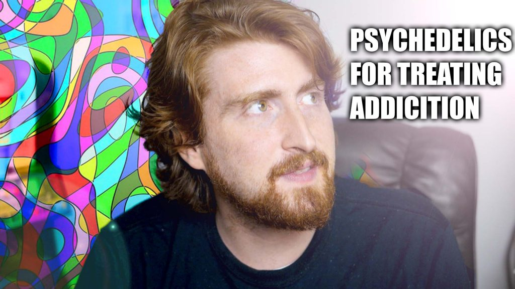 treating addiction with psychedelics